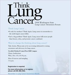 Facts- Lung cancer kills more people annually than breast, colon, and prostate cancer combined.  Yet, it is the least funded.