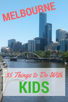 We are living in Melbourne and want to share 35 fantastic things to do with kids when visiting Melbourne.  Best of all, most of these are FREE!