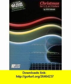 Christmas for 1 2 or 3 Guitars (0073999990744) Will Schmid , ISBN-10: 079351892X  , ISBN-13: 978-0793518920 ,  , tutorials , pdf , ebook , torrent , downloads , rapidshare , filesonic , hotfile , megaupload , fileserve
