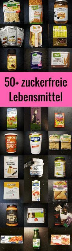zuckerfreie Lebensmittelliste: darauf sind nur Produkte ohne zugesetzten Zucker! .