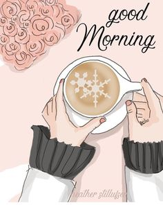 Take your coffee to start your day with enthusiasm - # day . Good Morning Coffee, Good Morning Good Night, Morning Wish, Good Morning Quotes, I Love Coffee, Coffee Art, Buch Design, Poster S, Morning Greeting