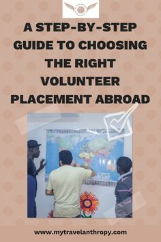 Step-by-step guide to choosing the right volunteer placement abroad. Looking to volunteer abroad? These volunteer tips will help you figure out how to go about it! - My Travelanthropy Italy Travel Tips, Ways To Travel, Best Volunteer Abroad Programs, Volunteer Trips, Volunteer Ideas, Work Abroad, Study Abroad, Teaching English Grammar, Responsible Travel