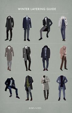 Classy Menswear — bows-n-ties: Menswear Layering Guide For The...
