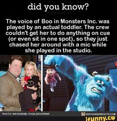 The voice of Boo in Monsters Inc. was played by an actual toddler. The crew couldn't get her to do anything on cue (or even sit in one spot), so theyjust chased her around with a mic while she played in the studio. Humour Disney, Funny Disney Jokes, Disney Memes, Stupid Funny Memes, Funny Relatable Memes, Haha Funny, Disney Pixar, Disney Magic, Punk Disney