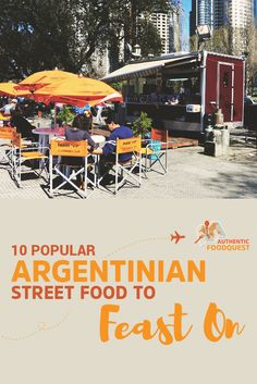 Here are 10 delicious and authentic street foods not to miss in Argentina. Backpacking South America, South America Travel, Chile, In Patagonia, Argentina Travel, Food Trends, World Recipes, Adventure Is Out There, International Recipes