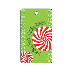 """Sending Sweet Holiday Wishes"" Peppermint Gift Tag from MyRecipes.com"