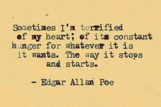 Oh Edgar Allen Poe, speak the words straight from my heart lol. One Sentence Quotes, Words Quotes, Wise Words, Sayings, Quotes Quotes, Dark Quotes, Crush Quotes, Pretty Words, Cool Words