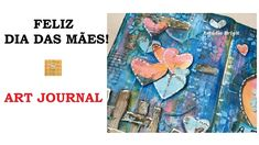 Feliz Dia das Mães 2017 - Art Journal - Estúdio Brigit