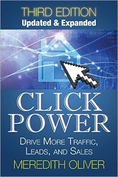 Click Power: Drive More Traffic, Leads, and Sales | by Meredith Oliver