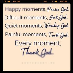 "It is Sunday morning and I am so grateful to be in a family in a warm home and thankful so very thankful - wish this for others too!  Found this ""Thank God"" image this morning so I am sharing it.     Twitter / damnitstrue: God put a smile upon your face"
