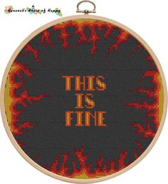 April Patreon Exclusive: This is Fine Cross Stitch Designs, Cross Stitch Patterns, Everything Is Fine, Kids Rugs, Sewing, Happy, Fun, House, Dressmaking