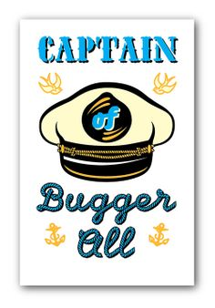 Captain of Bugger All! This Silkscreen Print should be finished in December 2013. Edition of 10 hand pulled Silkscreen prints on Fabriano Artistico. Price £175.00