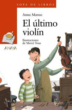 """Anna Mansó / Mercé Tous. """"El último violín"""". Editorial Anaya Infantil y Juvenil (+ 10 años) A Octavio le gusta pasar las tardes viendo a su padre trabajar. Es un lutier, construye violines, y a Octavio le parece un trabajo importantísimo. Pero algo empieza a fallar en las manos de su padre: dejan de ser precisas y tiemblan. Está a punto de abandonar su profesión, aunque antes de cerrar el taller le llegará un encargo bastante extravagante. Cgi, Anaya, Alzheimer, Baseball Cards, Sports, Movies, Movie Posters, Atelier, Hands"""