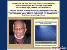 PowerPause, prequel to the Secret Law of Attraction -- self help formula that can attract money, create great relationships, help with weight loss or heal body, mind and spirit -- by John...