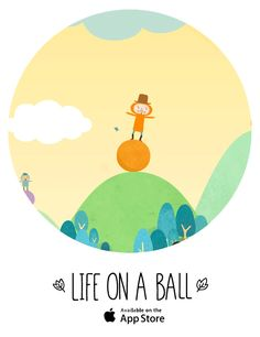 #letsmakecirclesoflovetogether Creative Review - Life on a ball - New IOS indie game from qixen-p