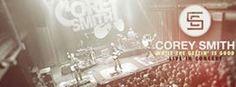 Corey Smith in Rocky Mount, VA Saturday, November 19 at 7 PM Harvester Performance Center· Buy Tickets