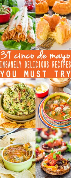 39 Cinco De Mayo Insanely Delicious Recipes You Must Try - your search for Cinco de Mayo recipes is officially over!