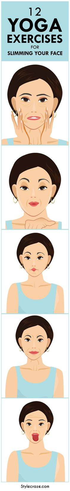 Most of us are so worried about the fat in our body that we forget to notice the fat in our face. Here are 12 effective exercises in yoga… http://www.stylecraze.com/articles/10-yoga-exercises-for-slimming-your-face/