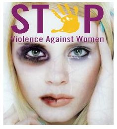 Stop Violence Against Women! We are Real Strong Women <3