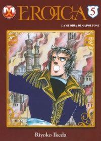 Eikou no Napoleon – Eroica Volume 5 (magic press edition) Shoujo, Comic Books, Comics, Cover, Anime, Magic, Art, Art Background, Kunst