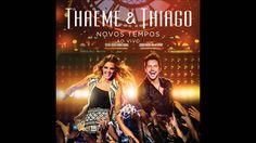 Thaeme & Thiago - Partiu Balada