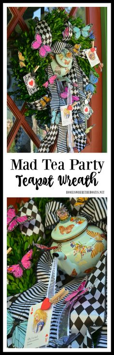 Teapot Wreath for Mad Tea Party! Add playing cards and a ribbon pouring though the teapot spout for Alice in Wonderland theme party! | homeiswheretheboatis.net #aliceinwonderland #DIY #teaparty
