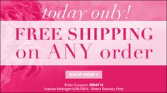One Day Only! One Day Only! Free shipping with any order. Shop 24/7 online. youravon.com/taylorenterprises