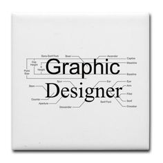 Graphic Designer Tile Coaster by ExploreStore - CafePress Design Web, Minimal Web Design, Tile Design, Logo Design, Vector Design, Retro Graphic Design, Graphic Design Typography, Typography Terms, Anatomy Of Typography