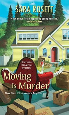 Moving Is Murder (An Ellie Avery Mystery Book 1) by Sara ... https://smile.amazon.com/dp/B004OA64B6/ref=cm_sw_r_pi_dp_FgGJxb0P569EX
