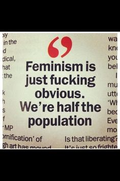 ÷¬> Okay, so I'm a member of the other half, but I still think #Feminism just makes sense.
