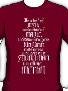 In a Land of Myth... Merlin (white) T-Shirt