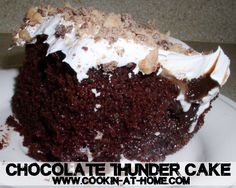 Cooking at Home: Chocolate Thunder Cake or Heaven On A Plate