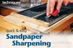 Sandpaper Sharpening - Sharpening Tips, Jigs and Techniques | WoodArchivist.com