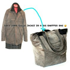 It takes a jacket to make a shopper bag    This one is very soft and can contain all your stuff and more