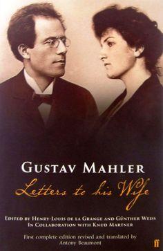 Gustav Mahler's Love Letters to His Wife