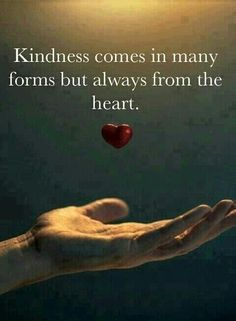 Out of a kind heart... Good deeds flow...