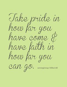 Pride and Faith.