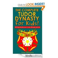{Free today 6.7.2013} The Complete Tudor Dynasty for Kids!