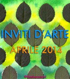 Inviti d'arte: aprile 2014 - Fermata Spettacolo