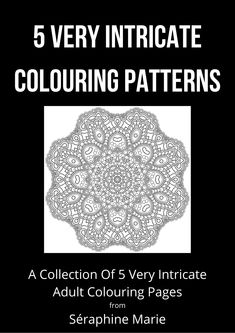 5 Very Intricate Colouring Patterns