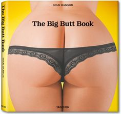 The Big Butt Book  An ode to the gluteus maximus in a new coffee table book