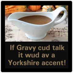 Very true!   #Yorkshire #sheffieldissuper #OneYorkshire Huddersfield Yorkshire, South Yorkshire, Yorkshire England, British Slang, British Humor, Yorkshire Sayings, Yorkshire Accent, Witty Quotes Humor, Humor