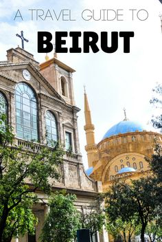 The following Beirut Travel Guide (Lebanon) contains detailed information on places to visit, accommodation, restaurants and much more!