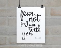 Bible verse printable, Bible verse art, Bible verse print, Fear not for I am with you, Isaiah 41:10