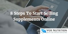 8 steps to start selling private label supplements online Make And Sell, How To Make Money, Supplements Online, Private Label, Health Fitness, Nutrition, Ads, Business