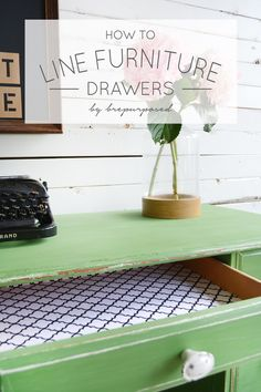 The best DIY projects & DIY ideas and tutorials: sewing, paper craft, DIY. Diy Crafts Ideas How to Line Furniture Drawers - brepurposed -Read Repurposed Furniture, Shabby Chic Furniture, Painted Furniture, Furniture Vintage, Glass Furniture, Distressed Furniture, Rustic Furniture, Furniture Projects, Furniture Makeover