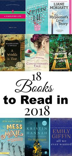 Here we go with my first book list of the year: 18 Books to read in 2018 is full of chick lit, books for the boss girl, moms, and if you love a good novel!