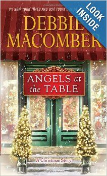 Angels at the Table: A Shirley, Goodness, and Mercy Christmas Story: Debbie Macomber: 9780345528889: Amazon.com: Books