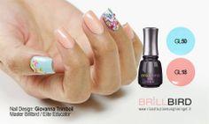 Nail Design: Giovanna Trimboli Elite Educator/Master Brillbird www.ricostruzioneunghieingel.it