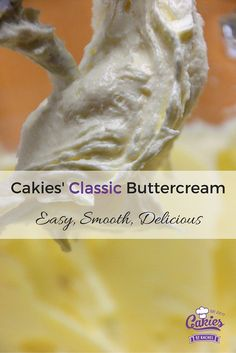 Cakies' Classic Buttercream is a simple buttercream recipe which can be used as filling for cakes or as topping for cupcakes.